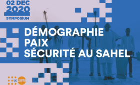 Démographie - Paix - Sécurité au Sahel