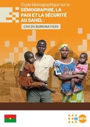 Burkina Faso : Étude monographique sur la Démographie, la Paix et la Sécurité au Sahel