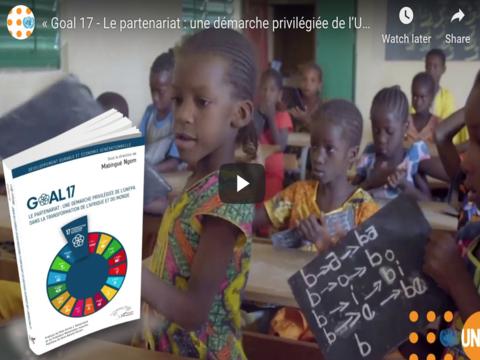 « Goal 17 - Le partenariat : une démarche privilégiée de l'UNFPA dans la transformation de l'Afrique et du monde »
